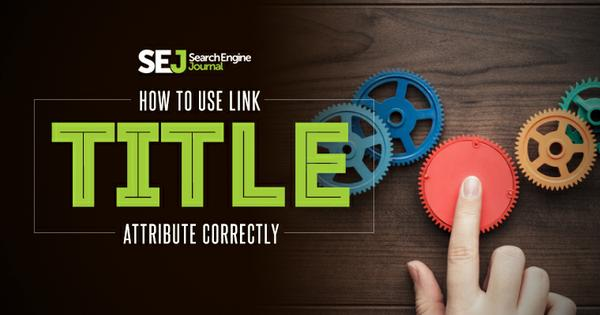 How to Use Link TITLE Attribute Correctly