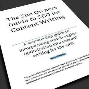 The Site Owner's Guide to SEO for Content Writing by Alan Bleiweiss