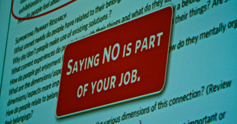 The ROI of 'No'