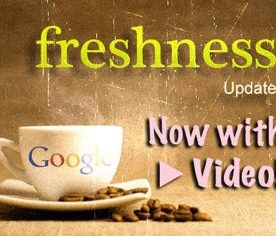 "Google's ""Fresh"" Video SEO Tips for Website Product Pages"