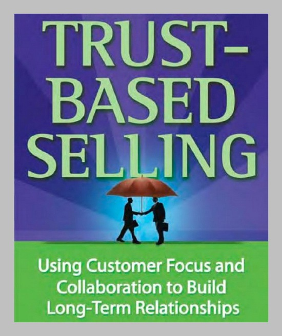 Trust Based Selling by Charles H Green