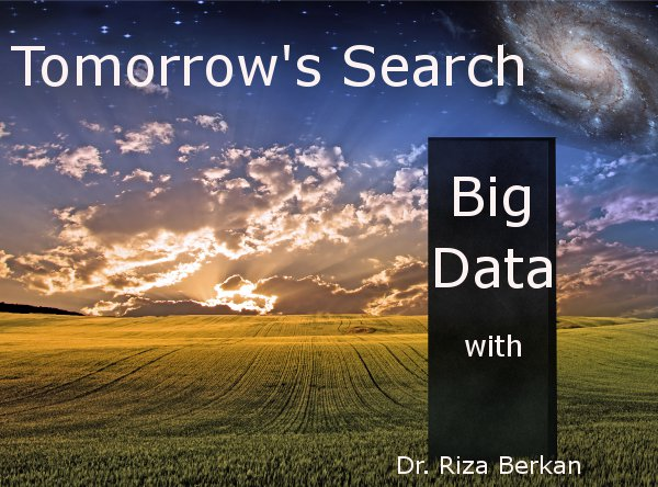 Tomorrow's search with Riza Berkan