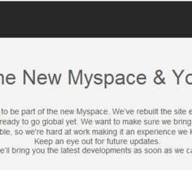 Have You Been Invited to the NEW Myspace Yet?