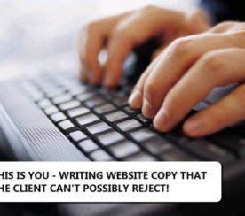 Tips For Writing Website Copy That The Client Can't Possibly Reject