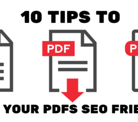 10 Tips to Make Your PDFs SEO Friendly