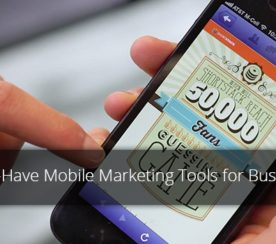 5 Must-Have Mobile Marketing Tools for Businesses