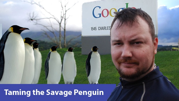 Taming the Savage Penguin