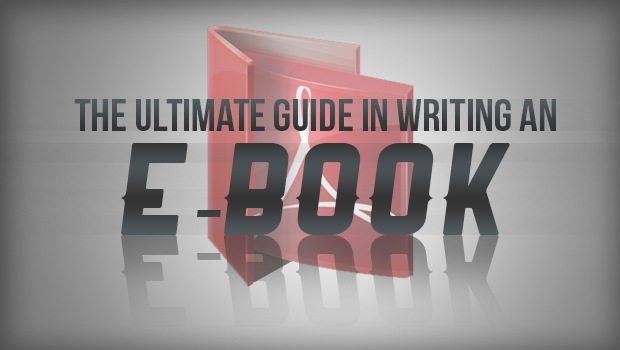 Ultimate Guide in Writing an E-Book-Recovered