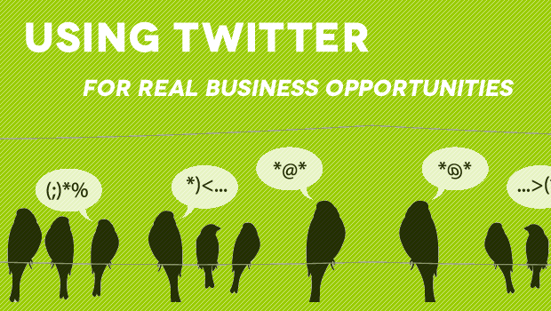 How To Get Real Business Opportunities from Twitter, I'm Serious!
