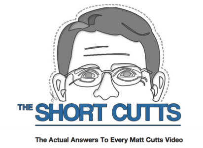 An Online Resource You Don't Want to Miss: The Matt Cutts Short Cutts
