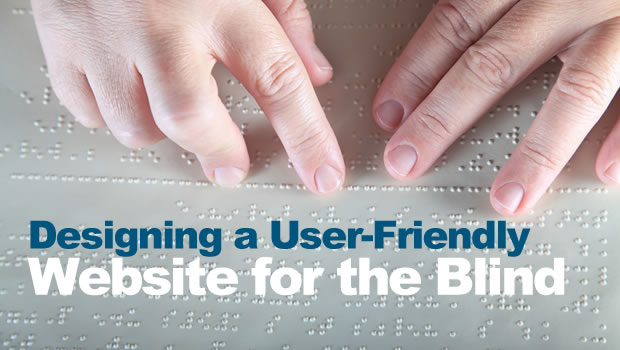Design Your Website for the Blind
