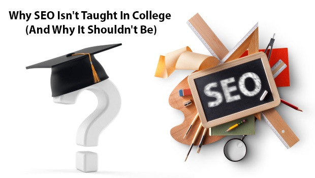 why-seo-isnt-taught-in-college