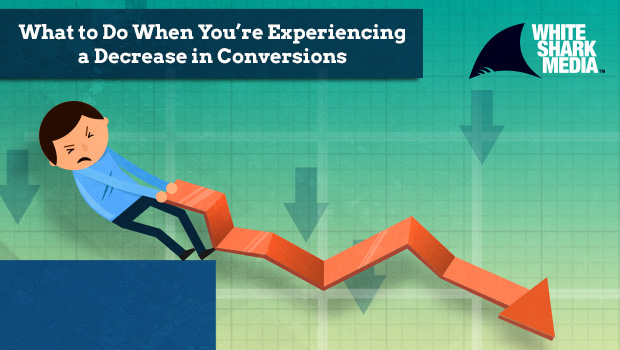 SEJ What To Do When You're Experiencing A Decrease in Conversions