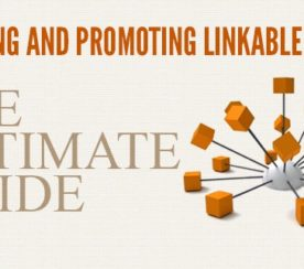 Creating and Promoting Linkable Assets, the Ultimate Guide