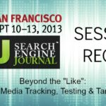 "Beyond the ""Like"": Social Media Tracking, Testing & Targeting SES SF session recap"
