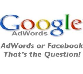 AdWords or Facebook: That's the Question!
