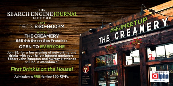 The Search Engine Journal Meetup: Dec 3 in San Francisco #SEJMeetup