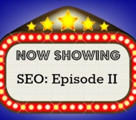 SEO All Over All Over Again, Again: Part II*