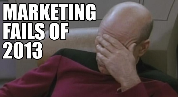 The Worst Marketing Disasters of 2013