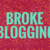 Daily Blogging is Broke Blogging
