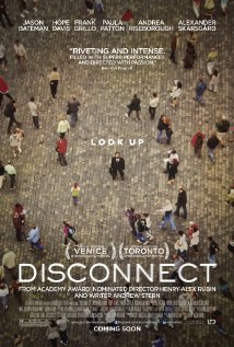 Disconnect poster The Top 25 Movies About Social Media