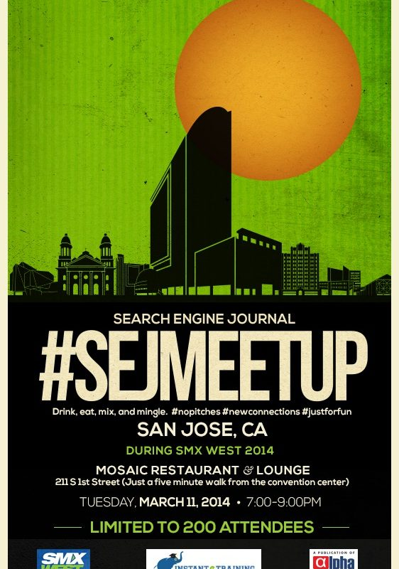 RSVP for #SEJMeetup @SMX West… Don't Miss Out