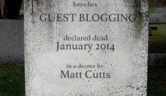 Why Matt Cutts Can't Kill Guest Blogging