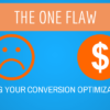 The One Flaw Destroying Your Conversion Optimization Tests