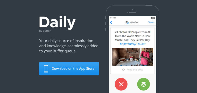 Buffer Launches 'Daily', An iOS App For Discovering And Sharing Content