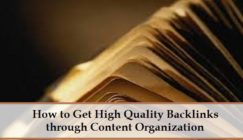 SEO 101: How to Get High Quality Backlinks Through Content Organization