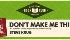 "4 'Don'ts' From My Favorite UX Book, ""Don't Make Me Think"" [SEJ BOOK CLUB]"