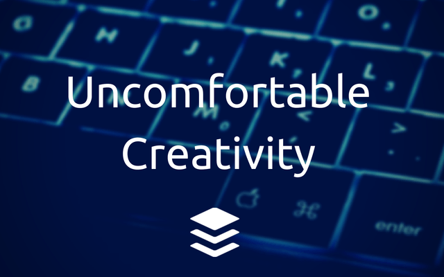 Feeling Uncomfortable: The Way to Create Amazing Content