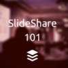 Slide Decks Beginner's Guide: 10 Actionable SlideShare Tips for Maximum Results