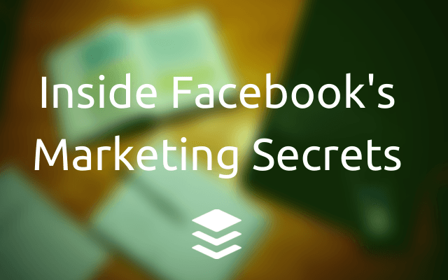 10 Marketing Lessons From $1B Businesses: Inside the Strategies of Facebook, Mint, and AppSumo