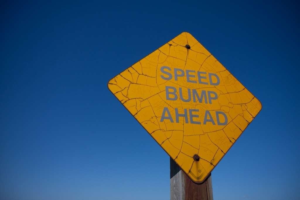 Speed Bump Ahead