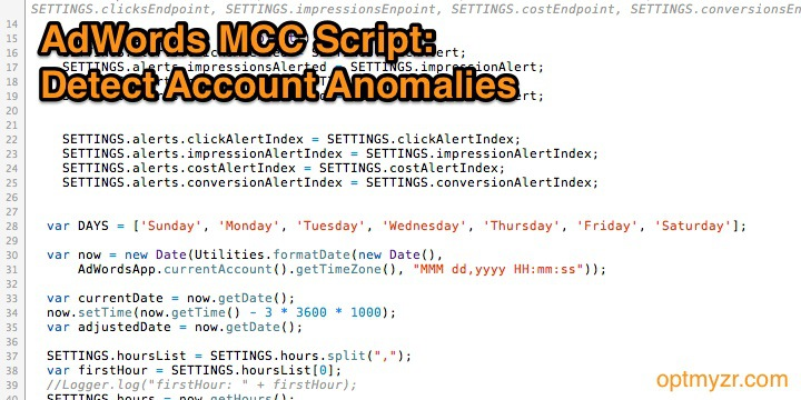AdWords Scripts For MCC: How to Detect Account Anomalies Automatically