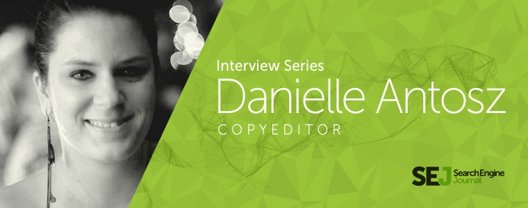 SEJ Copy Editor Danielle Antosz Eats, Shoots, and Leaves [INTERVIEW]