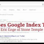 How Does Google Index Tweets? A Study by Eric Enge of Stone Temple Consulting