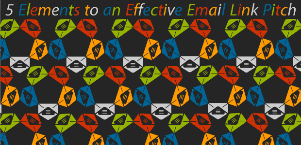 5 Elements to an Effective Email Link Pitch