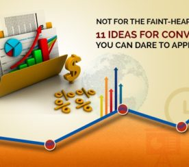 Not for the Faint-Hearted: 11 Daring Ideas for Conversions