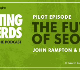 Introducing the Search Engine Journal Podcast: Marketing Nerds!