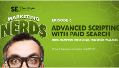 #MarketingNerds Podcast: Frederick Vallaeys on Advanced Scripting With Paid Search