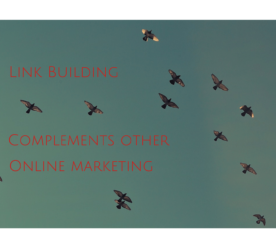How Link Building Complements Other Online Marketing Strategies
