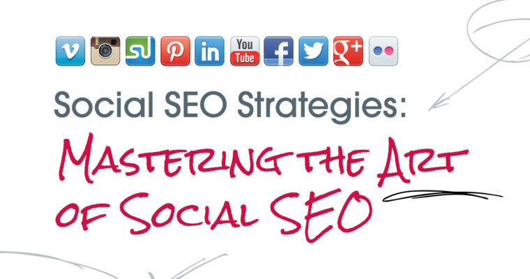 How to Master The Art of Social SEO