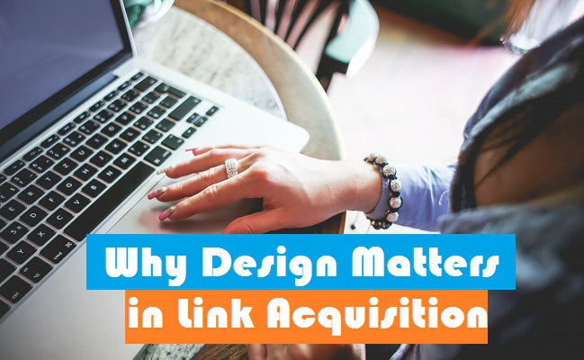 SEO 101: Why Design Matters in Link Acquisition