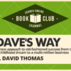 Doing It Dave's Way: 6 #Marketing Lessons From The Founder of Wendy's #SEJBookClub