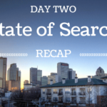 State of Search 2014 Day Two Recap