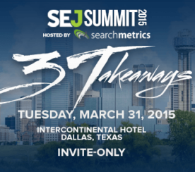 Save the Date for #SEJSummit Dallas: March 31, 2015