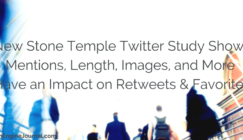 New Twitter Study From @StoneTemple Shows Mentions, Hashtag Length, and Images Affect Engagement
