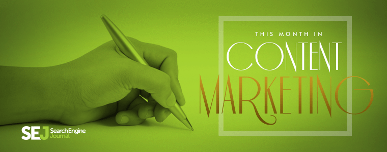This Month in #ContentMarketing: February | SEJ